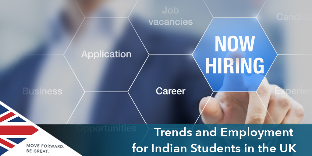 TrendS and Employment for Indian Students in the UK