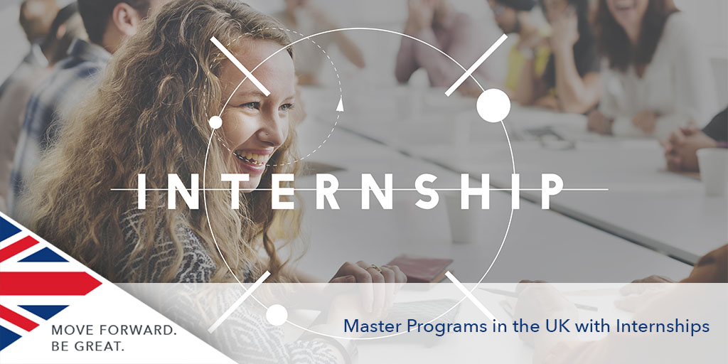Master Programs in the UK with Internships