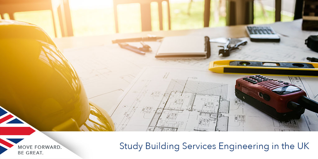 Study Bjuilding Service Engineering in the UK